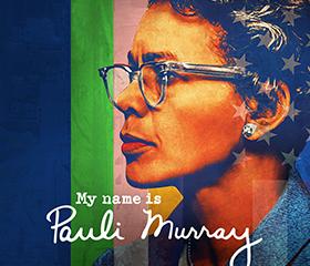 My Name is Pauli Murray- Cert 12