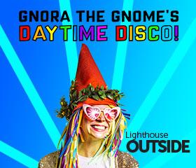 Gnora the Gnome's Daytime Disco